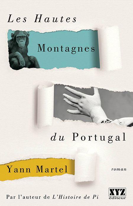 Les Hautes Montagnes du Portugal de Yann Martel